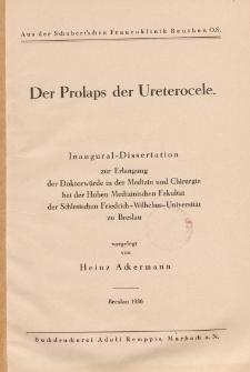 Der Prolaps der Ureterocele.