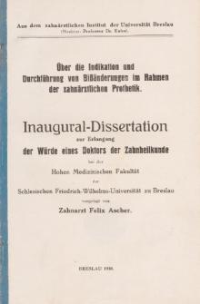 Über die Indikation und Durchführung von Bißänderuugen im Rahmen der zahnärztlichen Prothetik.