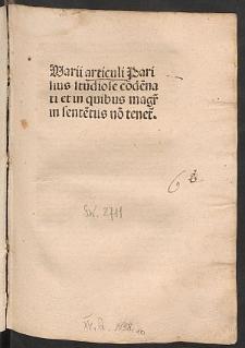 Articuli in Anglia et Parisius condemnati / Collecti a Stephano (Tempier) episcopo Parisiensi.