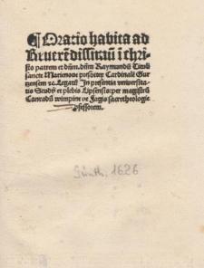 Oratio habita ad Reuere[n]dissimu[m] i[n] christo patrem et d[omi]n[u]m d[omi]n[u]m Raymundu[m] Tituli sancte Marienoue presbiter Cardinale[m] Gurtzensem &c. Legatu[m] Jn presentia vniversitatis Studij et plebis Lipsensis / per magistru[m] Conradu[m] wimpine ...