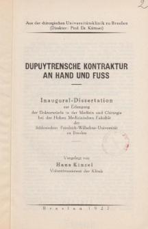 Dupuytrensche Kontraktur an Hand und Fuss.