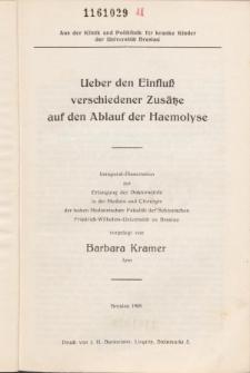 Ueber den Einfluß verschiedener Zusätze auf den Ablauf der Haemolyse.