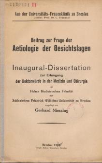 Beitrag zur Frage der Aetiologie der Gesichtslagen.
