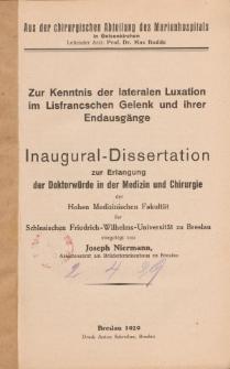 Zur Kenntnis der lateralen Luxation im Lisfrancschen Gelenk und ihrer Endausgänge.