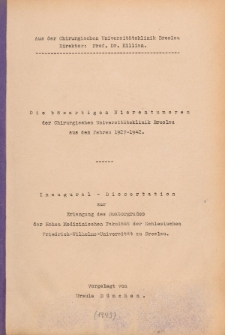 Die bösartigen Nierentumoren der Chirurgischen Universitätsklinik Breslau aus den Jahren 1927-1942.