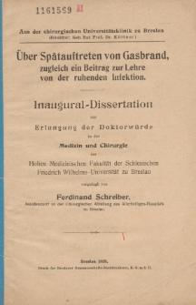 Über Spätauftreten von Gasbrand : zugleich ein Beitrag zur Lehre von der ruhenden Infektion.