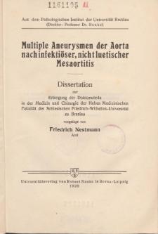 Multiple Aneurysmen der Aorta nach infektiöser, nicht luetischer Mesaortitis.