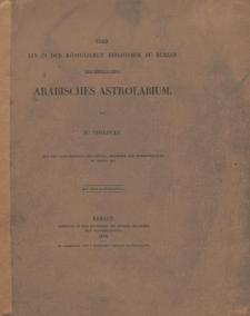 Über ein in der Königlichen Bibliothek zu Berlin befindliches Arabisches Astrolabium