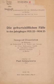 Die geburtshilflichen Fälle in den Jahrgängen 1921/22-1924/25.