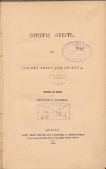 Cometic orbits, with copious notes and addenda