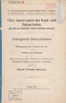 Über Aneurysmen der Kopf- und Halsarterien : (ein Fall von Aneurysma arteriae maxillaris externae).