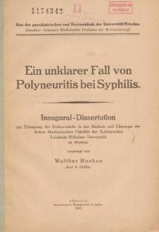 Ein unklarer Fall von Polyneuritis bei Syphilis.