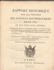 Rapport historique sur les progres des sciences mathématiques depuis 1789, et sur leur état actuel