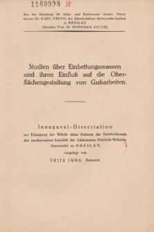 Studien über Einbettungsmassen und ihren Einfluß auf die Oberflächengestaltung von Gußarbeiten.