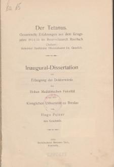 Der Tetanus : Gesammelte Erfahrungen aus dem Kriegsjahre 1914/15 im Reservelazarett Rawitsch.