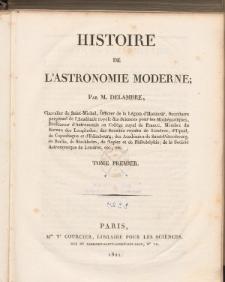 Histoire de L'Astronomie Moderne. T. 1