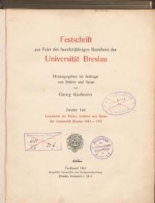 Festschrift zur Feier des hundertjährigen Bestehens der Universität Breslau. Tl. 2