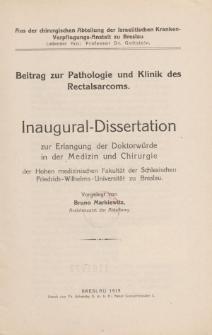 Beitrag zur Pathologie und Klinik des Rectalsarcoms.
