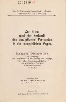 Zur Frage nach der Herkunft des diastatischen Fermentes in der menschlichen Vagina.