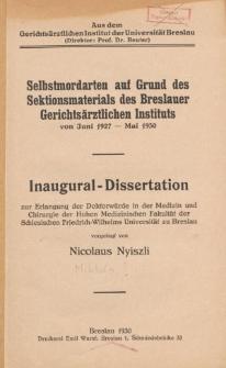 Selbstmordarten auf Grund des Sektionsmaterials des Breslauer Gerichtsärztlichen Instituts : von Juni 1927- Mai 1930.