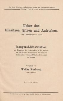 Ueber das Hinsitzen, Sitzen und Aufstehen : (Mit 3 Abbildungen im Text).