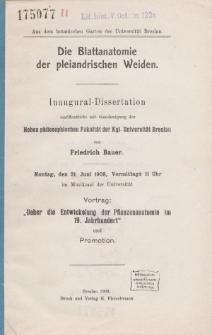Die Blattanatomie der pleiandrischen Weiden.