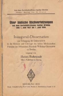 Über tödliche Stichverletzungen aus dem gerichtsärztlichen Institut Breslau vom 1. Juni 1927 bis 1. Juni 1930.