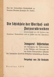 Die Schicksale der Werlhof- und Purpurakranken : Untersucht an 40 Fällen der Breslauer Kinderklinik und an Fällen aus der Literatur.