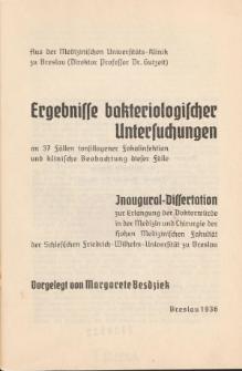 Ergebnisse bakteriologischer Untersuchungen an 37 Fällen tonsillogener Fokalinfektion und klinische Beobachtungen dieser Fälle.