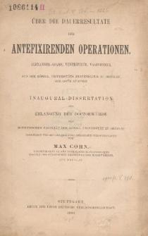 Über die Dauerresultate der Antefixirenden Operationen : Alexander-Adams, Ventrifixur, Vaginifixur
