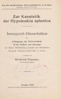 Zur Kasuistik der Hypoleukia splenica