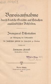 Beweisaufnahme durch deutsche Gerichte auf Ersuchen ausländischer Behörden