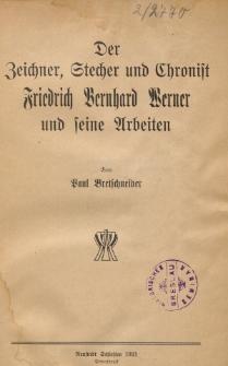 Der Zeichner, Stecher und Chronist Friedrich Bernhard Werner und seine Arbeiten