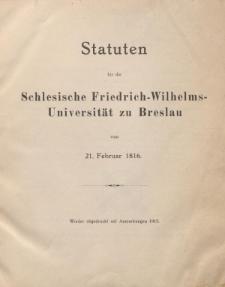 Statuten für die Schlesische-Friedrich-Wilhelms-Universität zu Breslau vom 21. Februar 1816