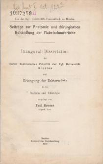 Beiträge zur Anatomie und chirurgischen Behandlung der Nabelschnurbrüche.