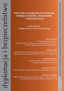 """Dyplomacja i Bezpieczeństwo, nr 1(5)2017/2018,"""" Polityka zagraniczna Polski wobec państw, regionów i organizacji"""""""
