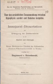 Über den ursächlichen Zusammenhang zwischen Hypophysis cerebri und Diabetes insipidus.