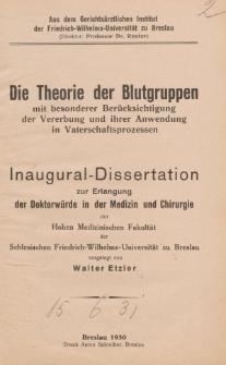 Die Theorie der Blutgruppen : mit besonderer Berücksichtigung der Vererbung und ihrer Anwendung in Vaterschaftsprozessen.