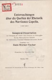 Untersuchungen über die Quellen der Rhetorik des Martianus Capella.