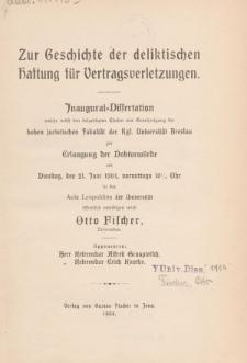 Zur Geschichte der deliktischen Haftung für Vertragsverletzungen.