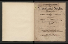 Narratio brevis ac perspicua de Vratislavia Silesiae Metropoli