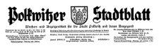 Polkwitzer Stadtblatt. Wochen und Amtliches Anzeigenblatt für die Stadt Polkwitz und deren Umgegend 1935-10-29 Jg. 53 Nr 86