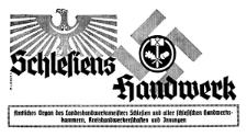Schlesiens Handwerk. Amtliches Organ des Landeshandwerksmeisters Schlesien und aller Schlesischen Handwerkskammern, Kreishandwerkerschaften und Innungen 1941-04-19 Jg. 22 Nr 16