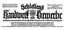Schlesiens Handwerk und Gewerbe. Schlesisches Gewerbeblatt, Wochenschrift für den gewerblichen Mittelstand Schlesiens 1929-11-02 Jg. 10 Nr 44