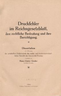 Druckfehler im Reichsgesetzblatt, ihre rechtliche Bedeutung und ihre Berichtigung.