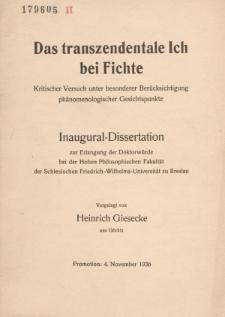Das transzendentale Ich bei Fichte : kritischer Versuch unter besonderer Berücksichtigung phänomenologischer Gesichtspunkte.