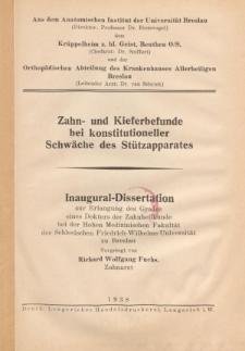 Zahn- und Kieferbefunde bei konstitutioneller Schwäche des Stützapparates.