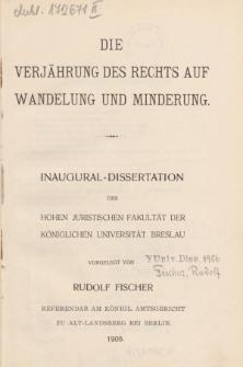 Die Verjährung des Rechts auf Wandelung und Minderung.