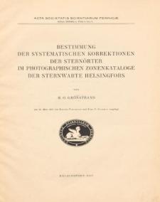 Bestimmung der Systematischen Korrektionen der Sternörter im Photographischen Zonenkataloge der Sternwarte Helsingfors
