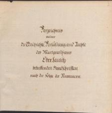 Verzeichnis meiner die Geschichte. Verfassung und Rechte des Marggrafthumbs Oberlausitz betreffenden Handschriften